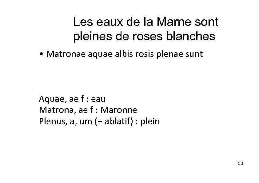 Les eaux de la Marne sont pleines de roses blanches • Matronae aquae albis