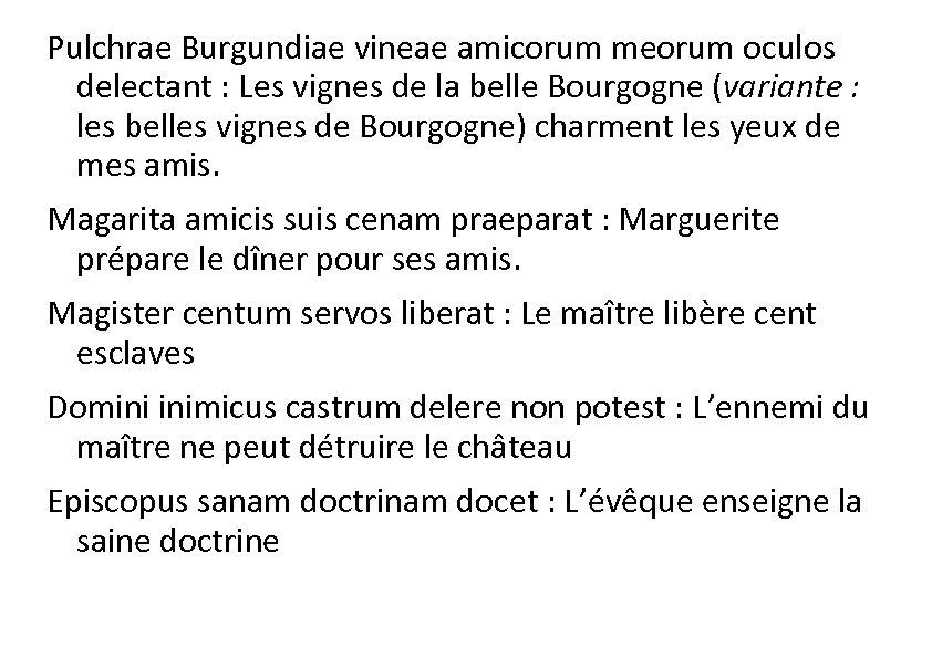 Pulchrae Burgundiae vineae amicorum meorum oculos delectant : Les vignes de la belle Bourgogne