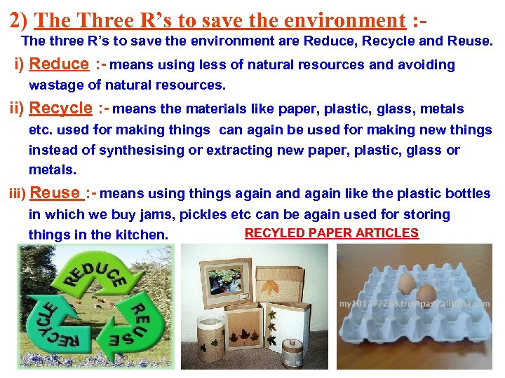 2) The Three R's to save the environment : The three R's to save