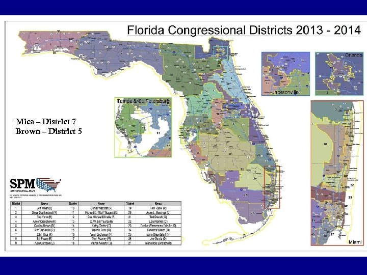 Mica – District 7 Brown – District 5