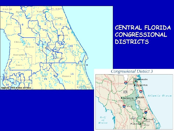 CENTRAL FLORIDA CONGRESSIONAL DISTRICTS *