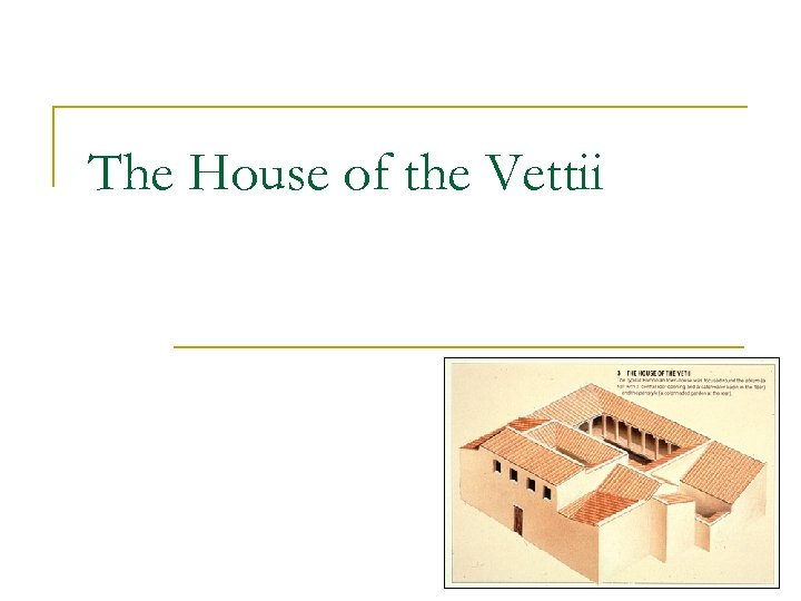 The House of the Vettii
