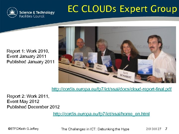 EC CLOUDs Expert Group Report 1: Work 2010, Event January 2011 Published January 2011