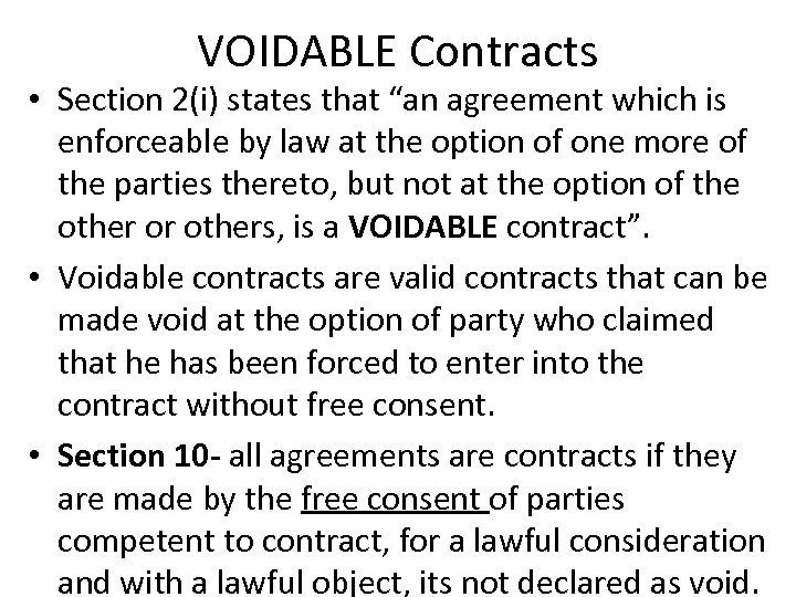 """VOIDABLE Contracts • Section 2(i) states that """"an agreement which is enforceable by law"""