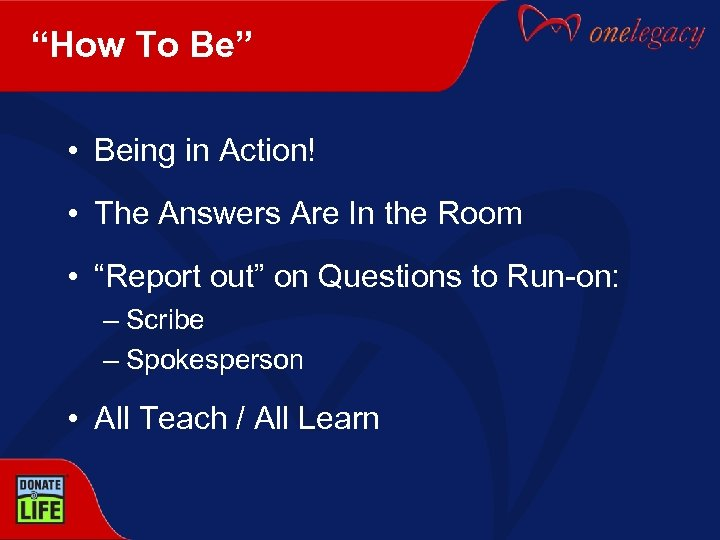 """""""How To Be"""" • Being in Action! • The Answers Are In the Room"""