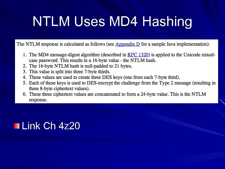 NTLM Uses MD 4 Hashing Link Ch 4 z 20