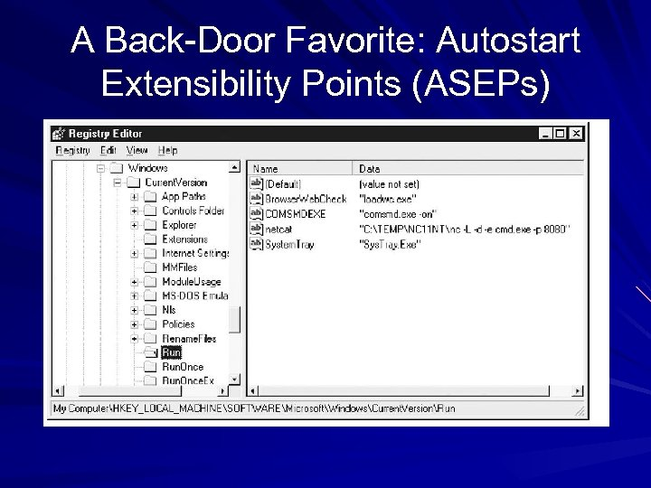 A Back-Door Favorite: Autostart Extensibility Points (ASEPs)