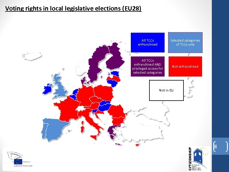 Voting rights in local legislative elections (EU 28) All TCCs enfranchised Selected categories of