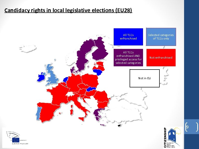 Candidacy rights in local legislative elections (EU 28) All TCCs enfranchised Selected categories of