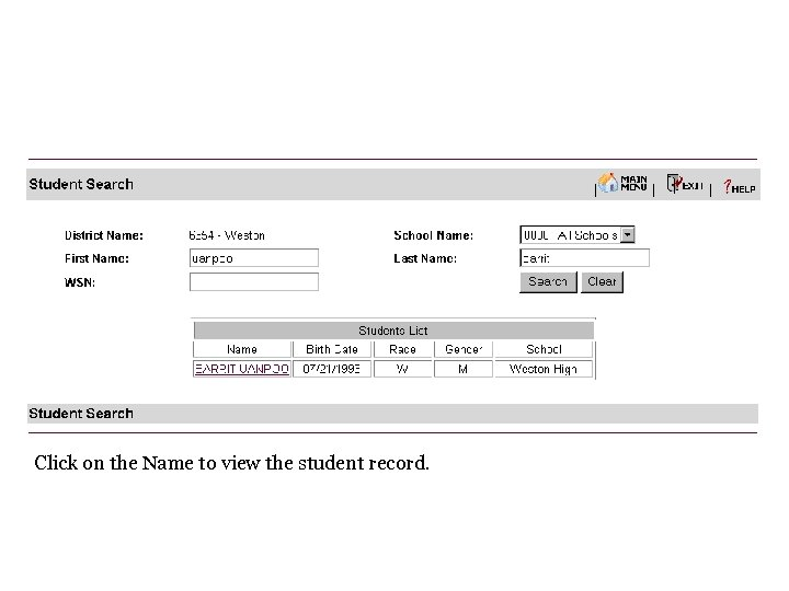 Click on the Name to view the student record.