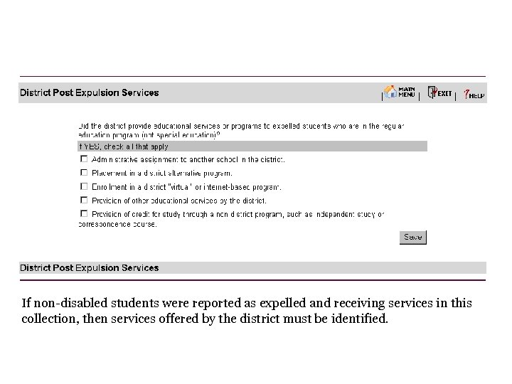 If non-disabled students were reported as expelled and receiving services in this collection, then