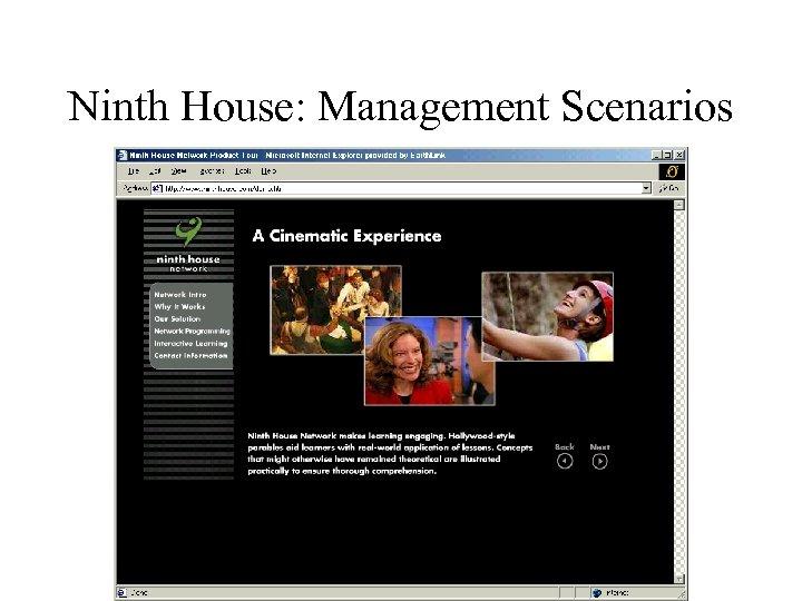 Ninth House: Management Scenarios