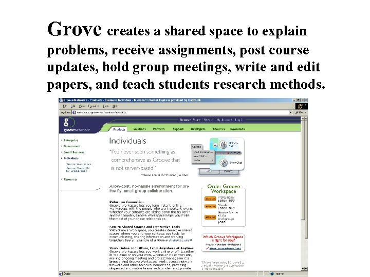 Grove creates a shared space to explain problems, receive assignments, post course updates, hold
