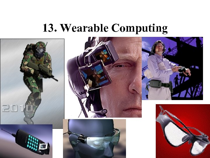 13. Wearable Computing