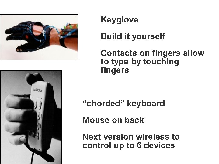 """Keyglove Build it yourself Contacts on fingers allow to type by touching fingers """"chorded"""""""