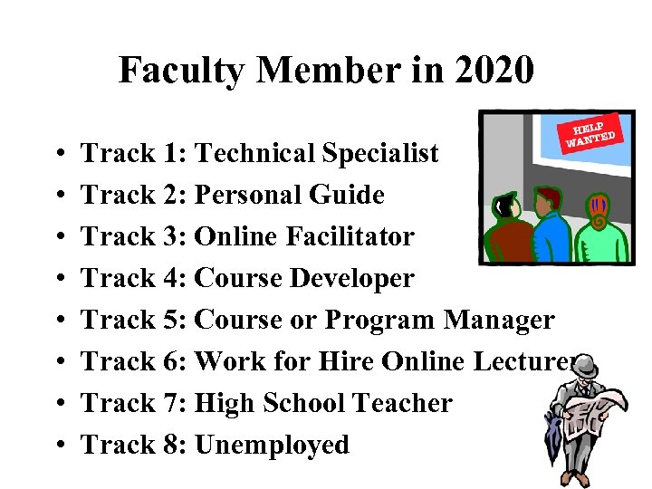 Faculty Member in 2020 • • Track 1: Technical Specialist Track 2: Personal Guide