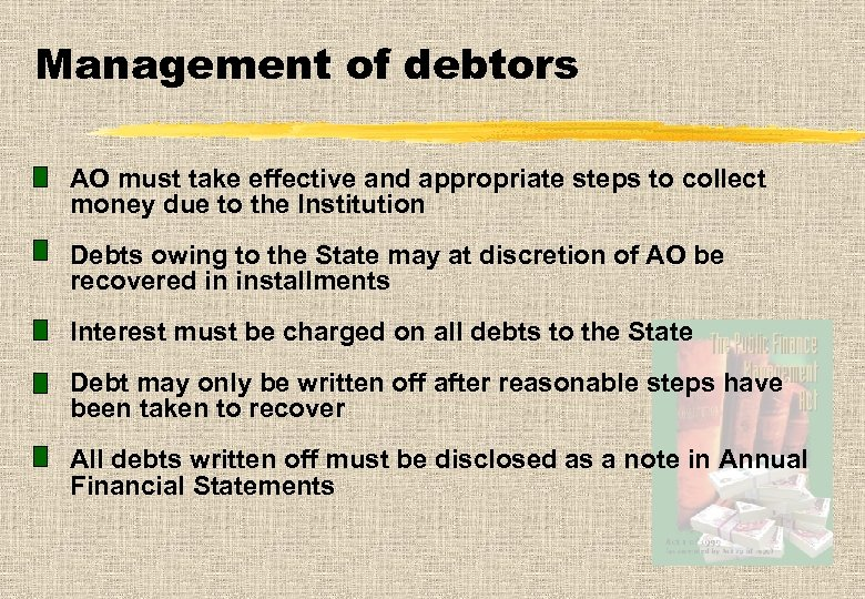 Management of debtors AO must take effective and appropriate steps to collect money due