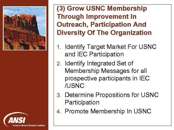 (3) Grow USNC Membership Through Improvement In Outreach, Participation And Diversity Of The Organization