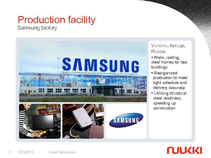 Production facility Samsung factory Vorsino, Kaluga, Russia • Walls, roofing, steel frames for two