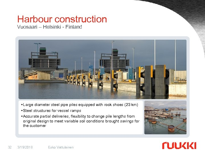 Harbour construction Vuosaari – Helsinki - Finland • Large diameter steel pipe piles equipped