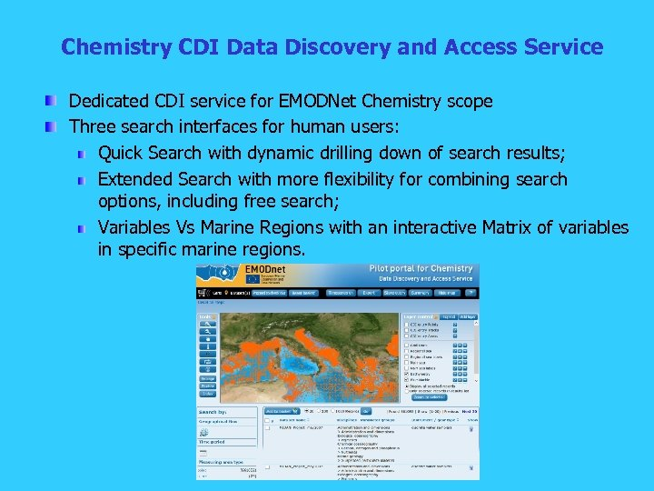 Chemistry CDI Data Discovery and Access Service Dedicated CDI service for EMODNet Chemistry scope