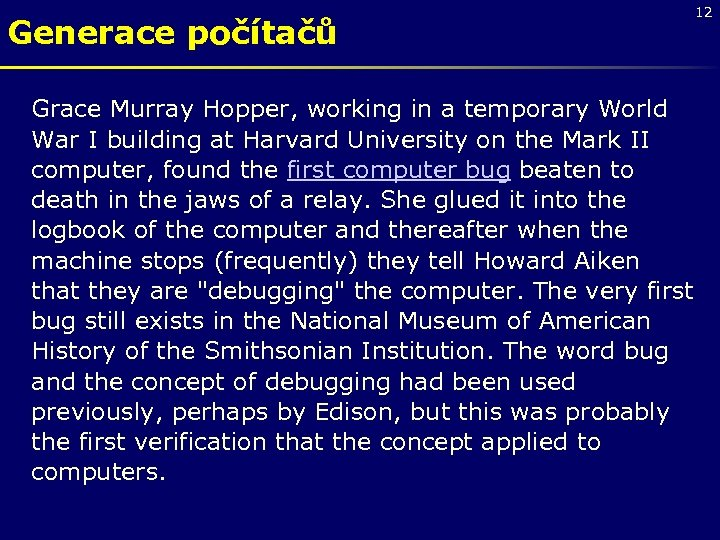 Generace počítačů Grace Murray Hopper, working in a temporary World War I building at