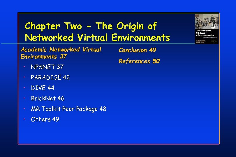 Chapter Two - The Origin of Networked Virtual Environments Academic Networked Virtual Environments 37