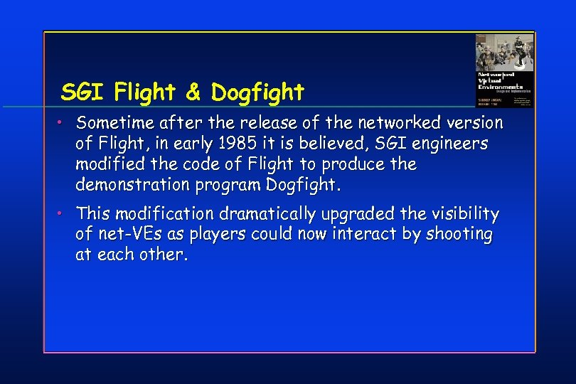 SGI Flight & Dogfight • Sometime after the release of the networked version of