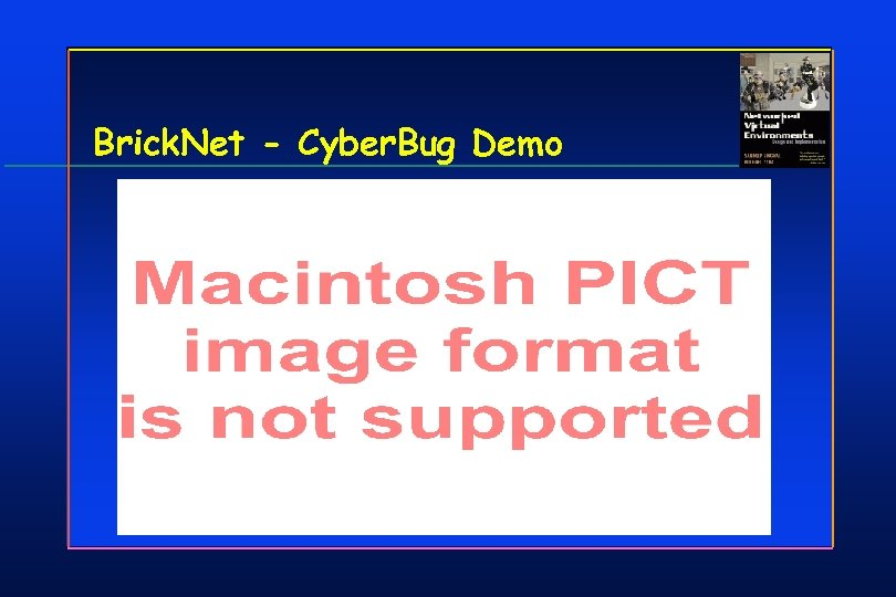 Brick. Net - Cyber. Bug Demo
