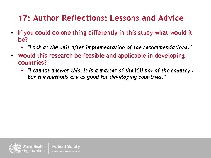 17: Author Reflections: Lessons and Advice § If you could do one thing differently