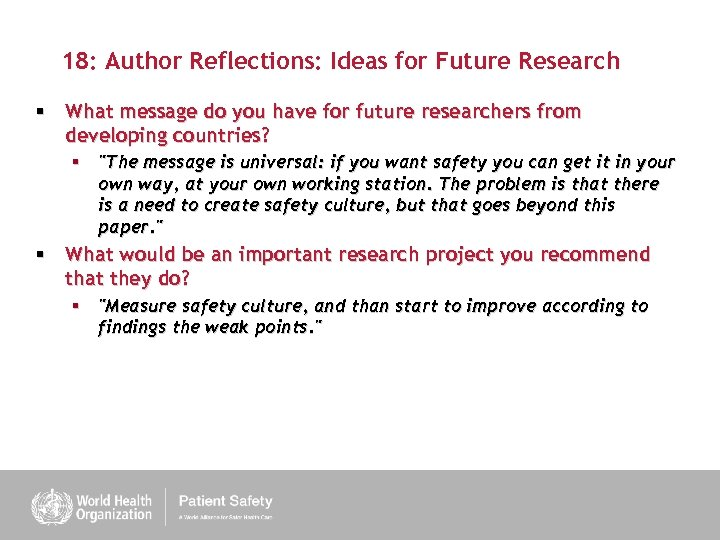 18: Author Reflections: Ideas for Future Research § What message do you have for