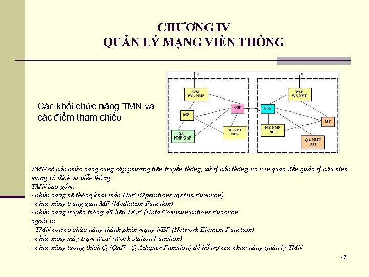 CHƯƠNG IV QUẢN LÝ MẠNG VIỄN THÔNG Các khối chức năng TMN và các