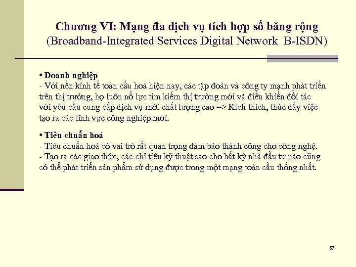 Chương VI: Mạng đa dịch vụ tích hợp số băng rộng (Broadband-Integrated Services Digital