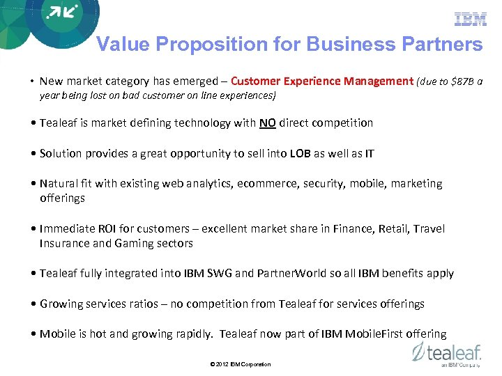 Value Proposition for Business Partners • New market category has emerged – Customer Experience