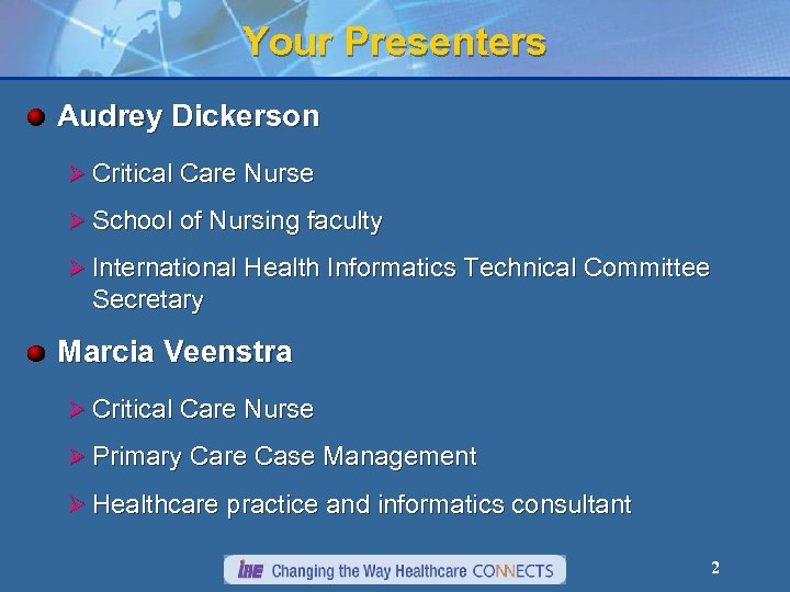 Your Presenters Audrey Dickerson Ø Critical Care Nurse Ø School of Nursing faculty Ø