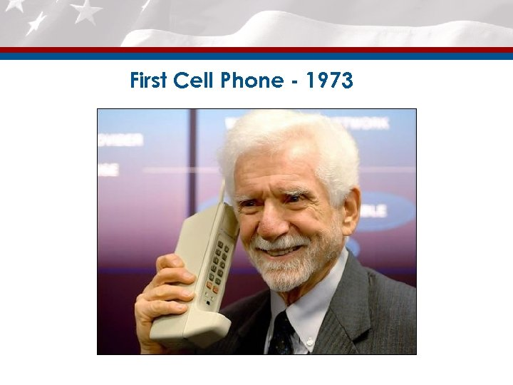 First Cell Phone - 1973