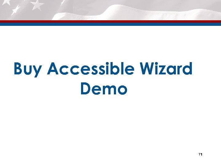 Buy Accessible Wizard Demo 71