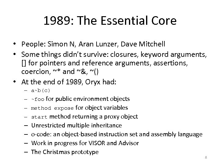 1989: The Essential Core • People: Simon N, Aran Lunzer, Dave Mitchell • Some