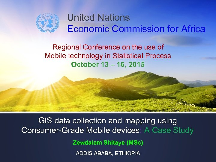 United Nations Economic Commission for Africa Regional Conference on the use of Mobile technology