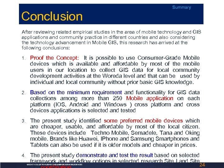 Conclusion Summary After reviewing related empirical studies in the area of mobile technology and