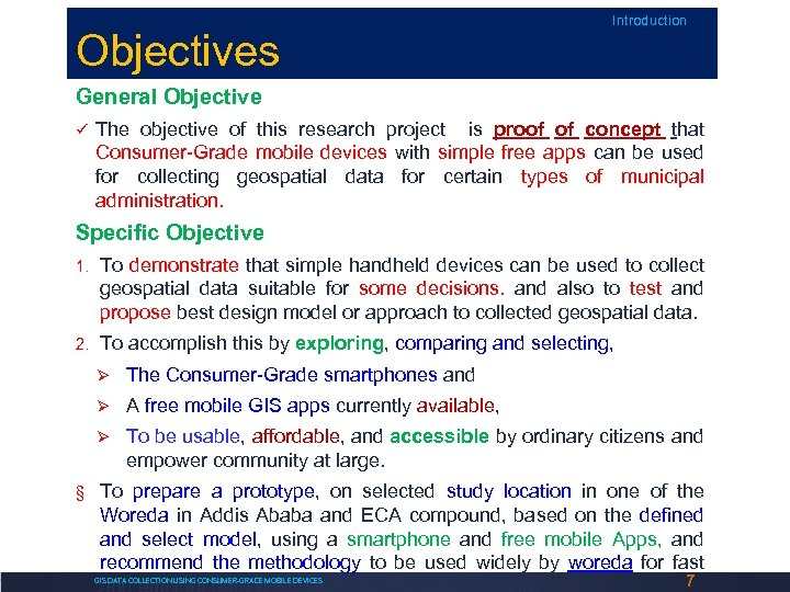 Objectives Introduction General Objective The objective of this research project is proof of concept