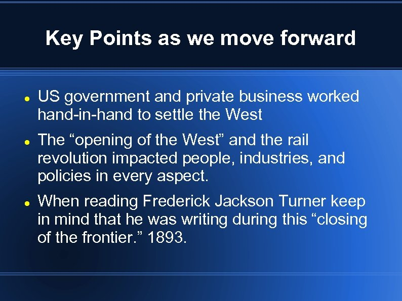 Key Points as we move forward US government and private business worked hand-in-hand to