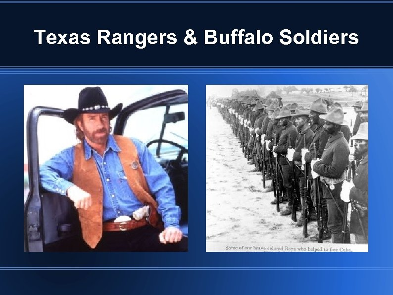 Texas Rangers & Buffalo Soldiers