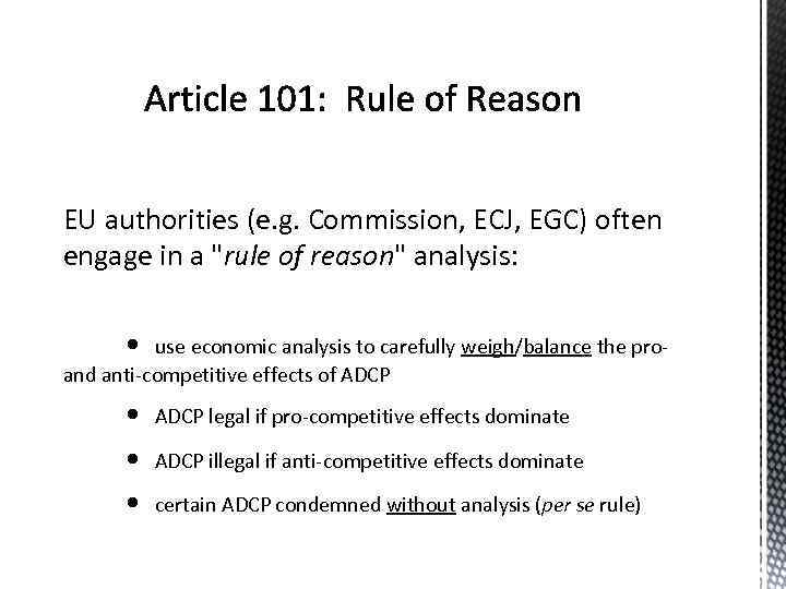 EU authorities (e. g. Commission, ECJ, EGC) often engage in a