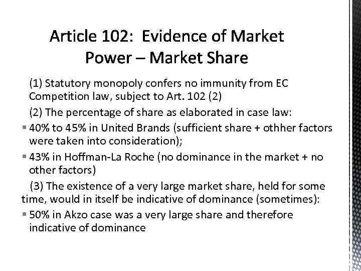 (1) Statutory monopoly confers no immunity from EC Competition law, subject to Art. 102