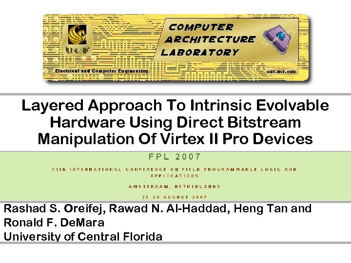 Layered Approach To Intrinsic Evolvable Hardware Using Direct Bitstream Manipulation Of Virtex II Pro