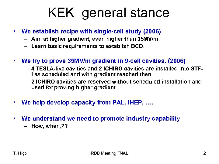 KEK general stance • We establish recipe with single-cell study (2006) – Aim at