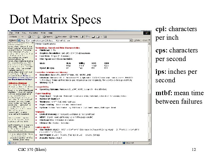 Dot Matrix Specs cpi: characters per inch cps: characters per second ips: inches per