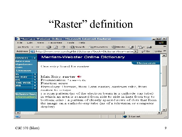 """Raster"" definition CSC 370 (Blum) 9"