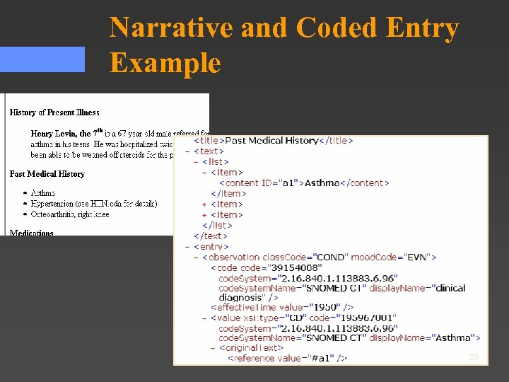 Narrative and Coded Entry Example 20